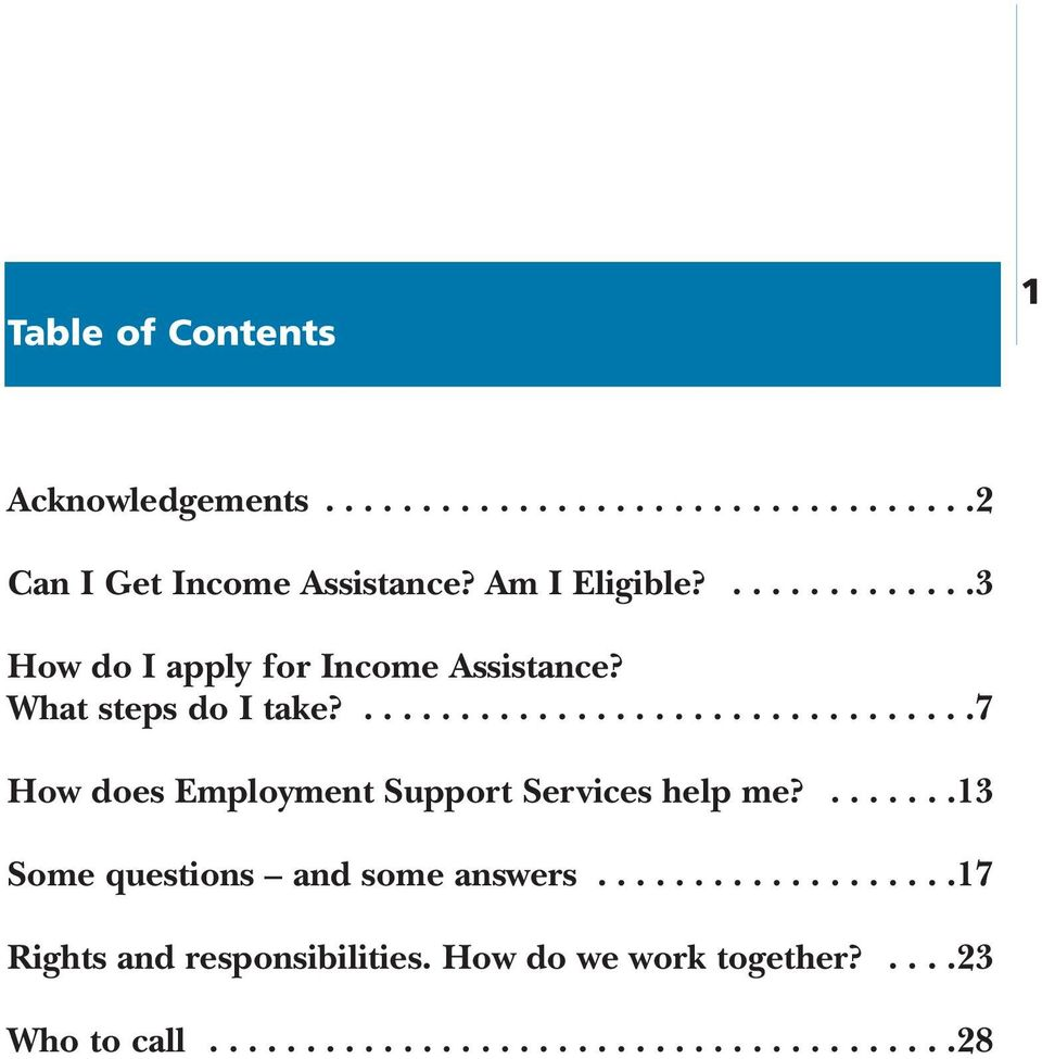 ................................7 How does Employment Support Services help me?