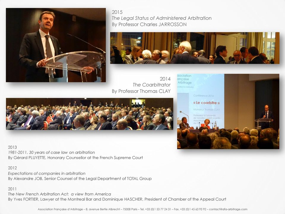 of companies in arbitration By Alexandre JOB, Senior Counsel of the Legal Department of TOTAL Group 2011 The New French Arbitration