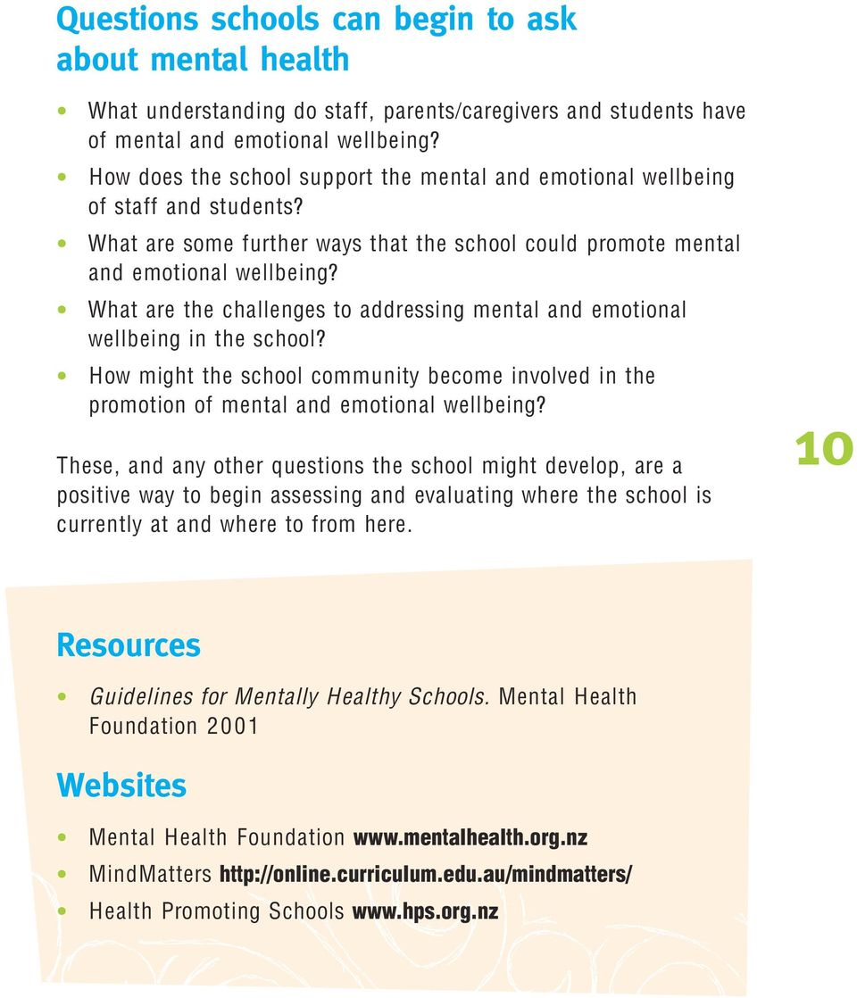What are the challenges to addressing mental and emotional wellbeing in the school? How might the school community become involved in the promotion of mental and emotional wellbeing?