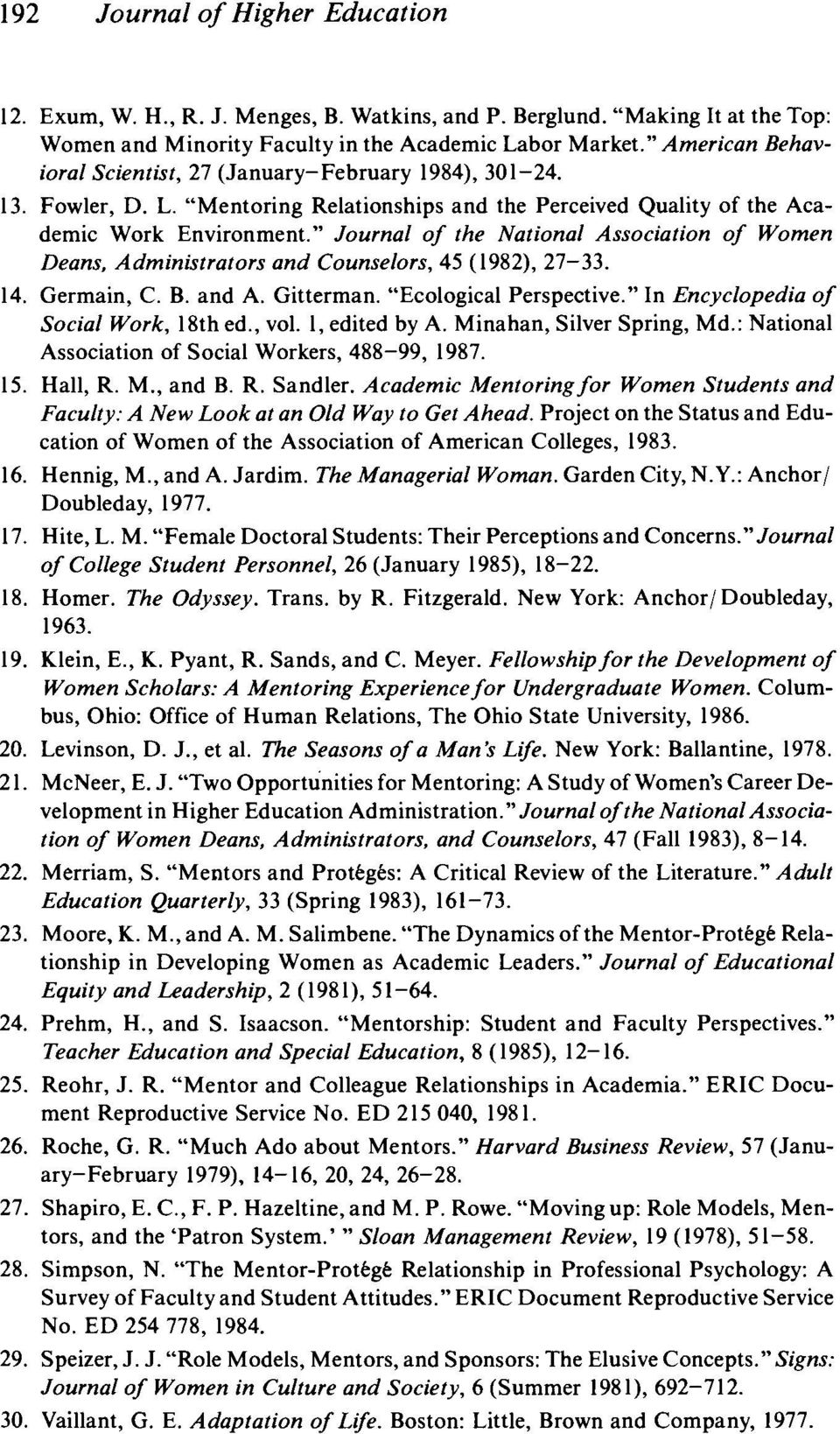 """ Journal of the National Association of Women Deans, Administrators and Counselors, 45 (1982), 27-33. 14. Germain, C. B. and A. Gitterman. ""Ecological Perspective."