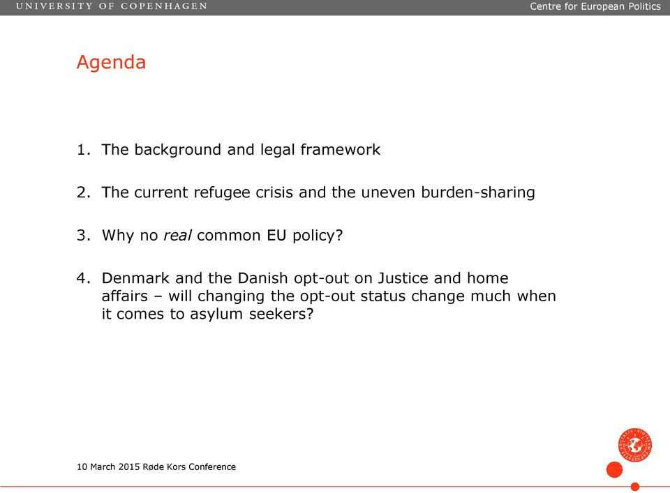 Why no real common EU policy? 4.