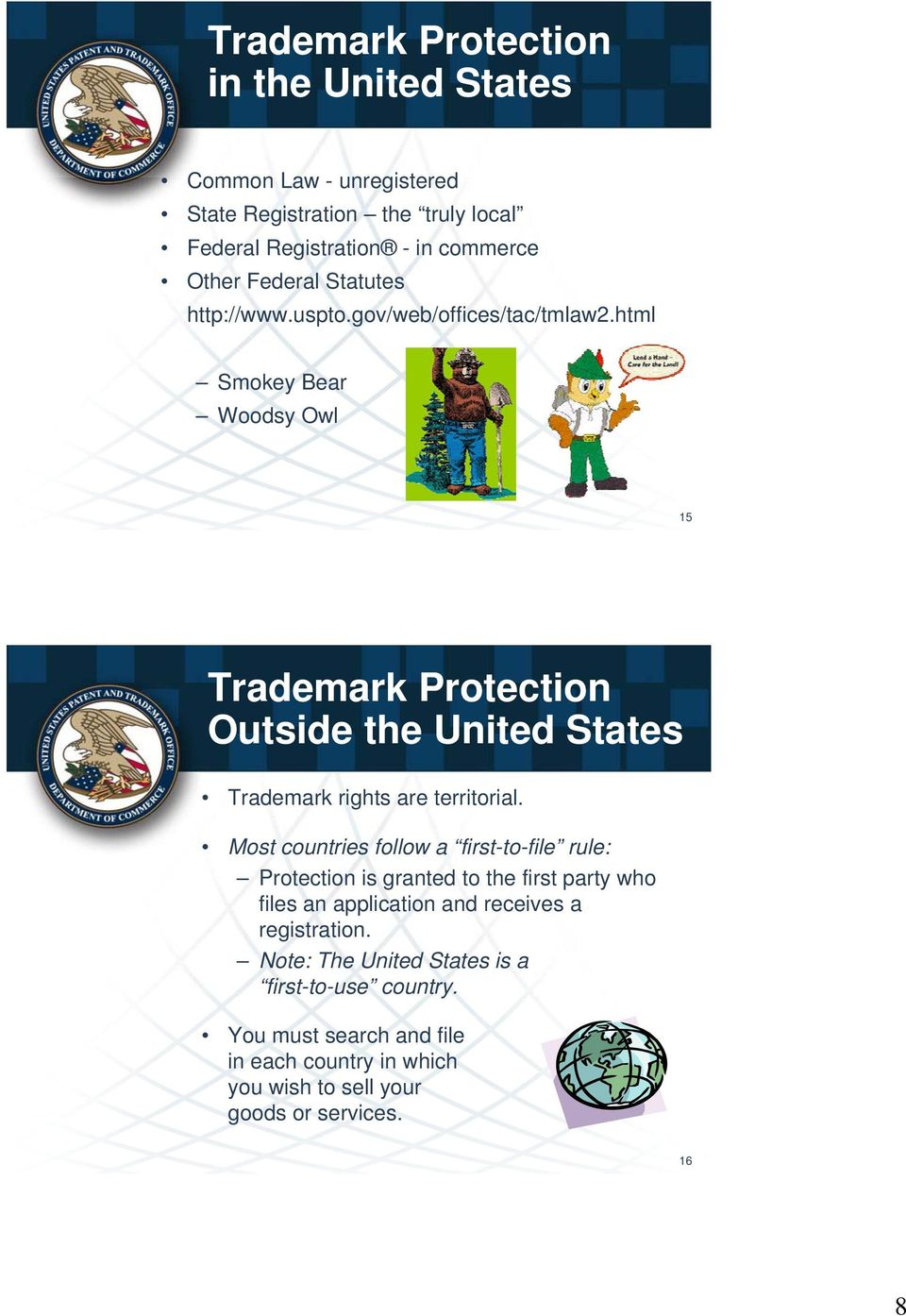 html Smokey Bear Woodsy Owl 15 Trademark Protection Outside the United States Trademark rights are territorial.