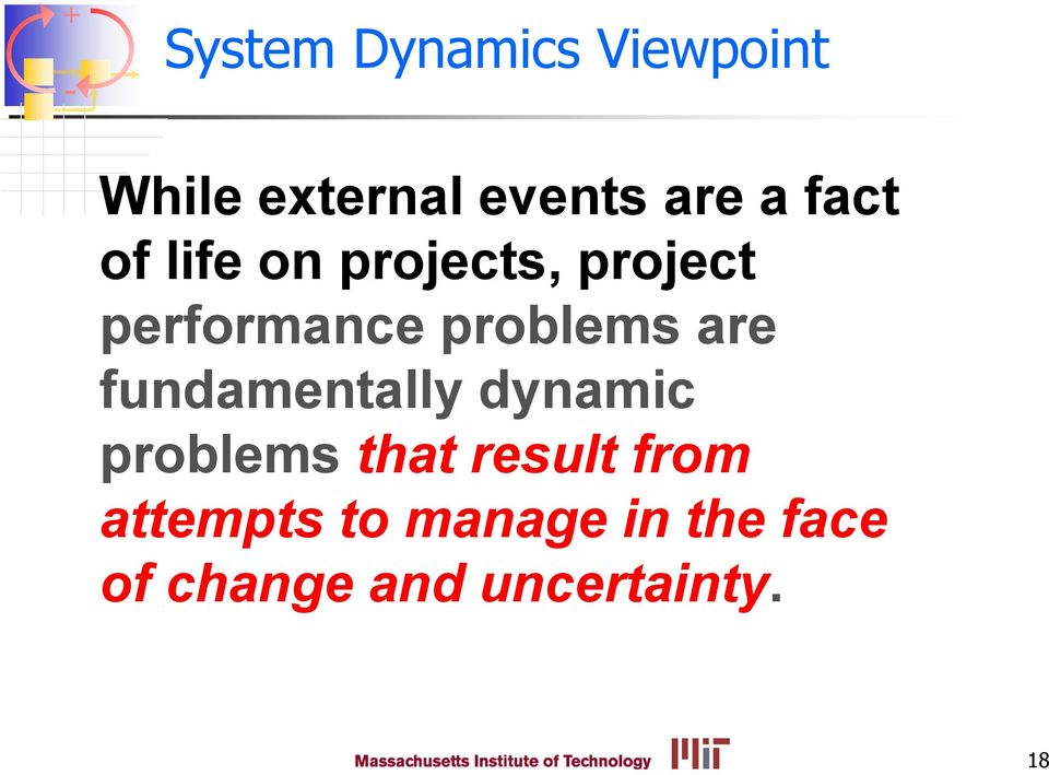are fundamentally dynamic problems that result from