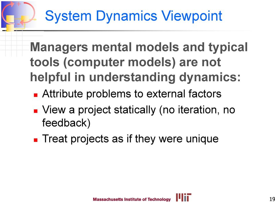 dynamics: Attribute problems to external factors View a project