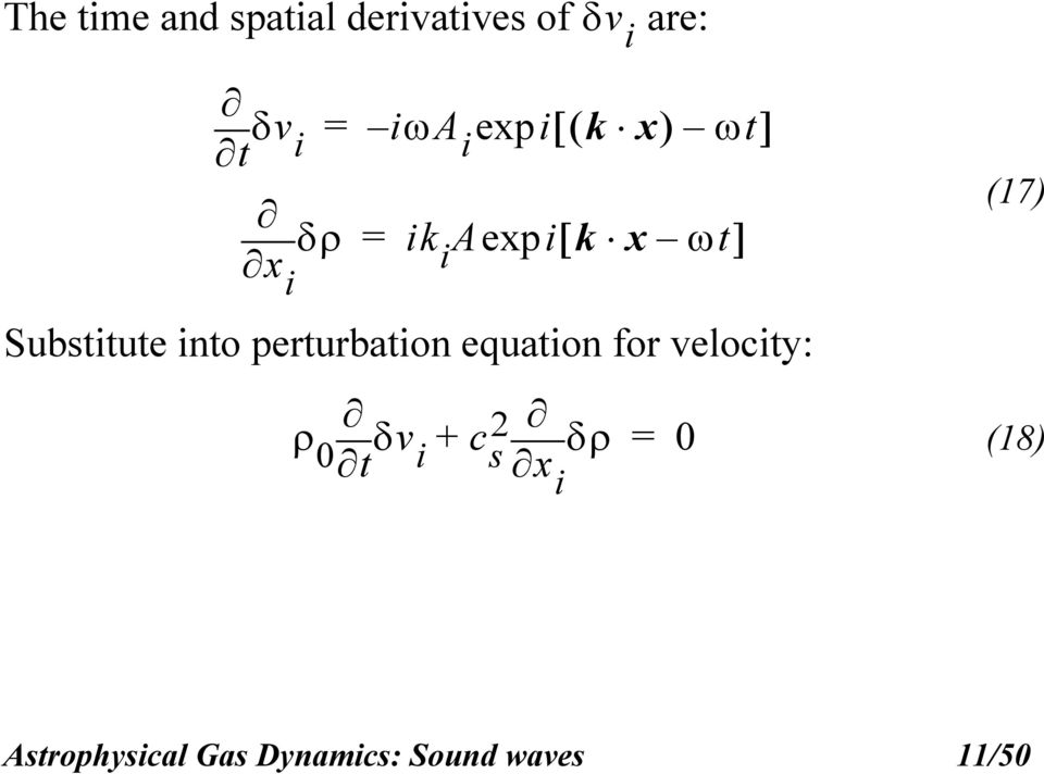 into perturbation equation for velocity: 0 vi t c +