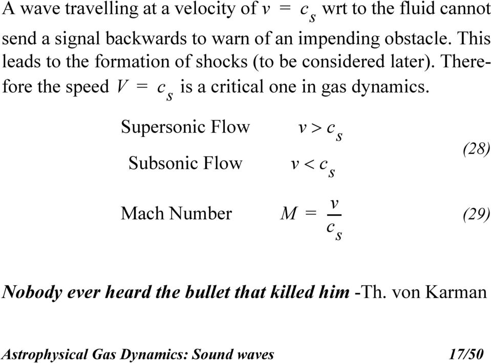 Therefore the speed V is a critical one in gas dynamics.