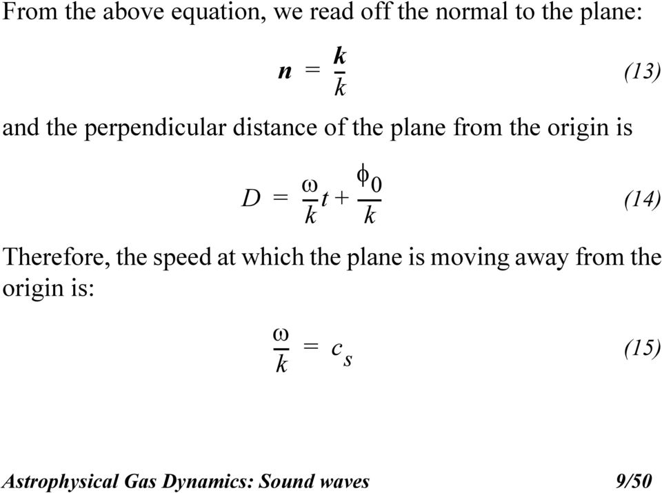 (14) Therefore, the speed at which the plane is moving away from the