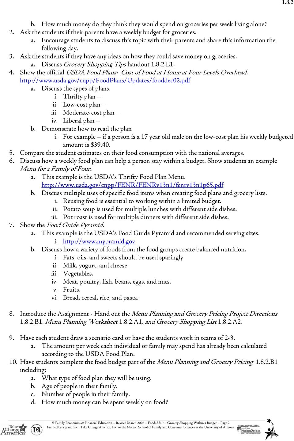 Show the official USDA Food Plans: Cost of Food at Home at Four Levels Overhead. http://www.usda.gov/cnpp/foodplans/updates/fooddec02.pdf a. Discuss the types of plans. i. Thrifty plan ii.