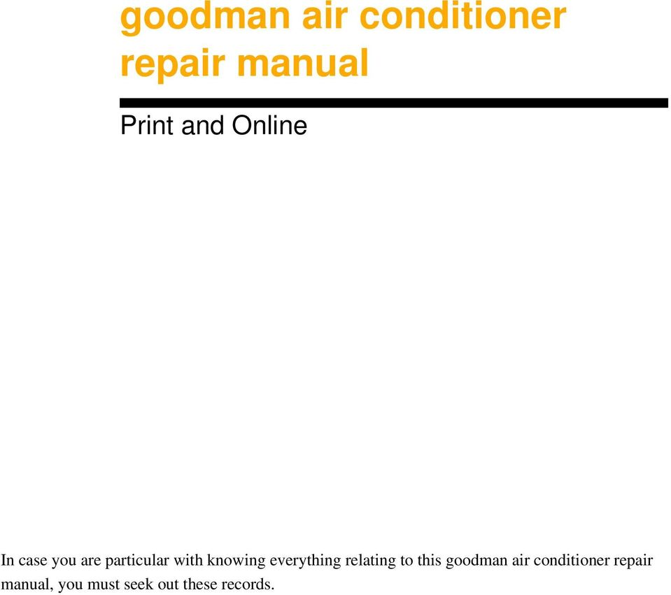everything relating to this goodman air