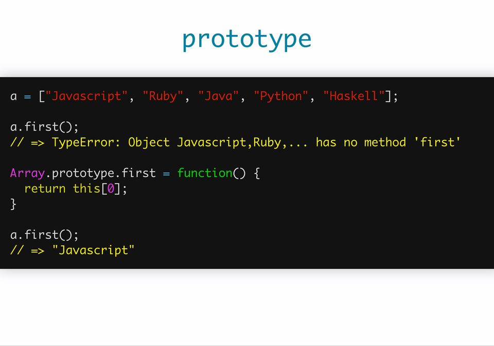 first(); // => TypeError: Object Javascript,Ruby,.