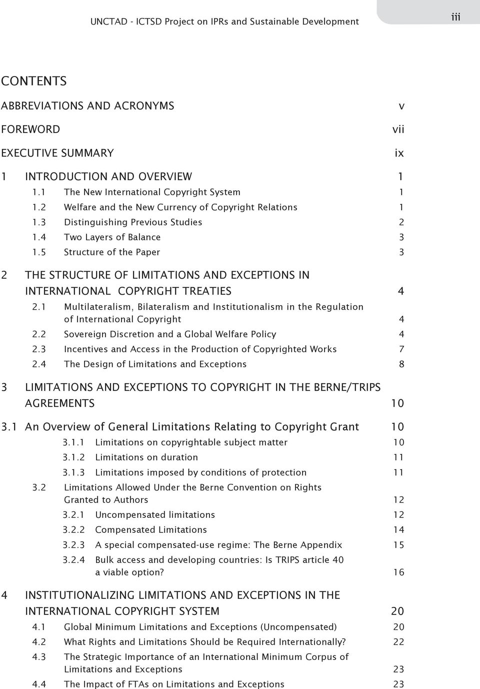 5 Structure of the Paper 3 2 THE STRUCTURE OF LIMITATIONS AND EXCEPTIONS IN INTERNATIONAL COPYRIGHT TREATIES 4 2.