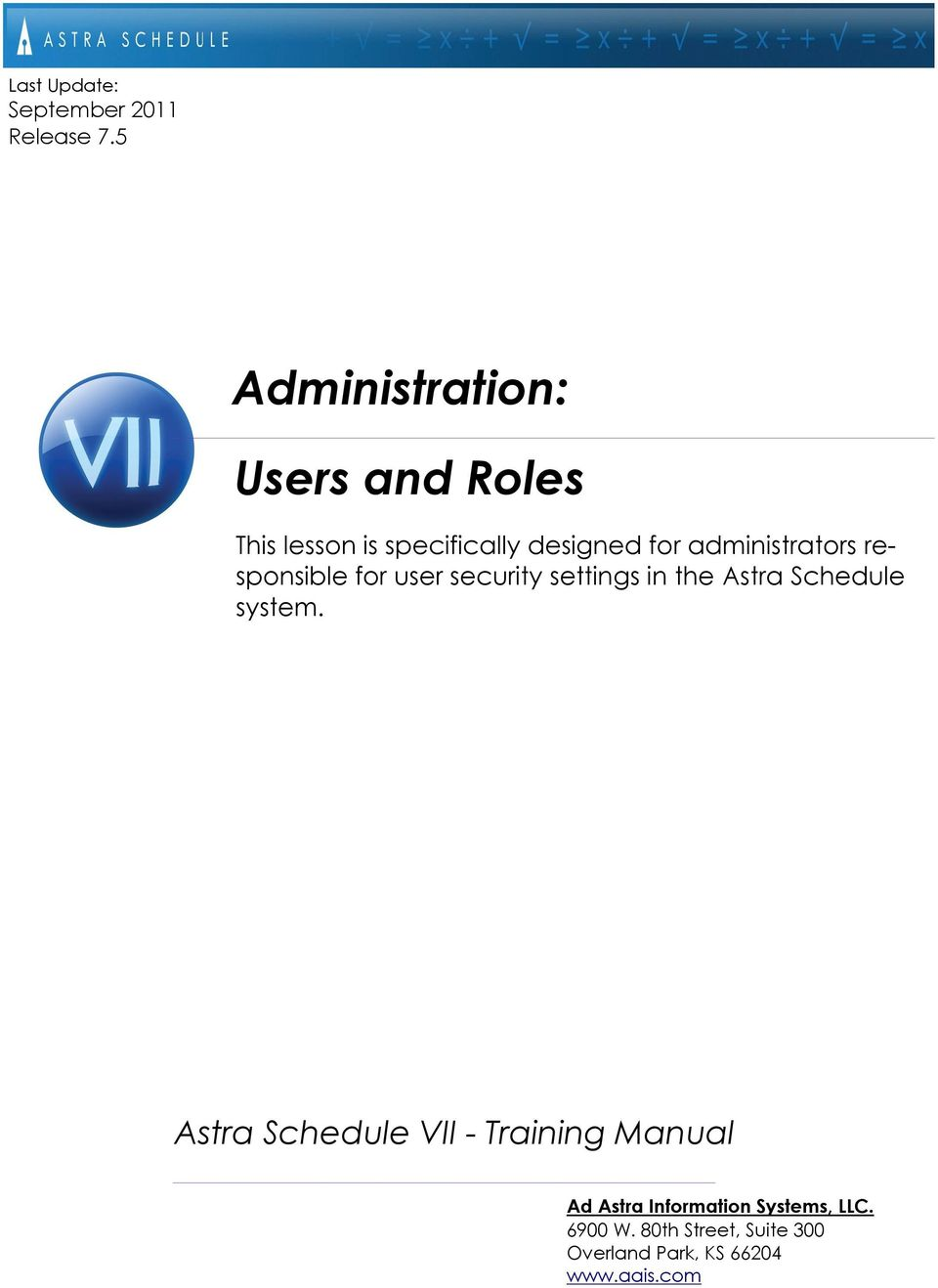 administrators responsible for user security settings in the Astra Schedule system.