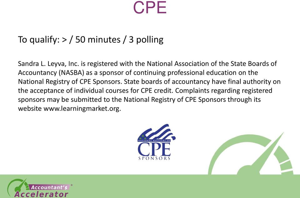 professional education on the National Registry of CPE Sponsors.