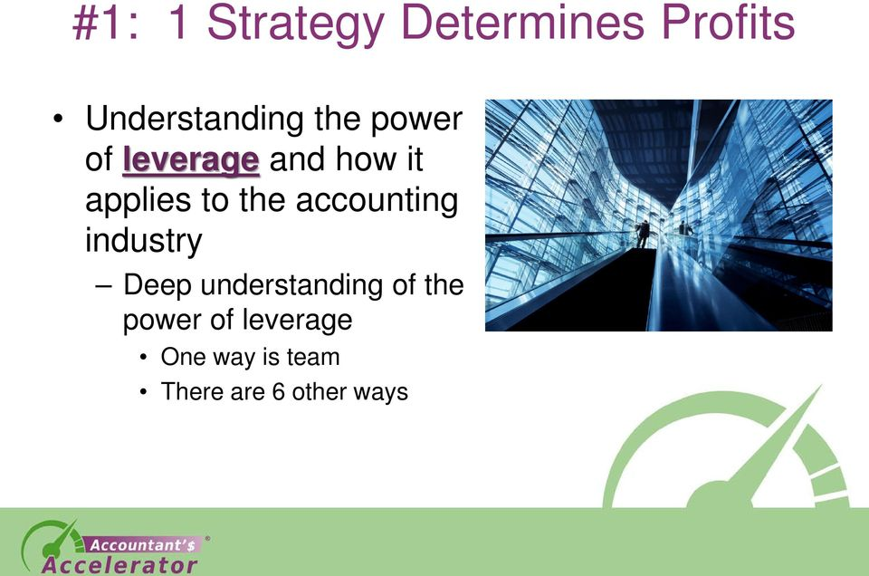 accounting industry Deep understanding of the