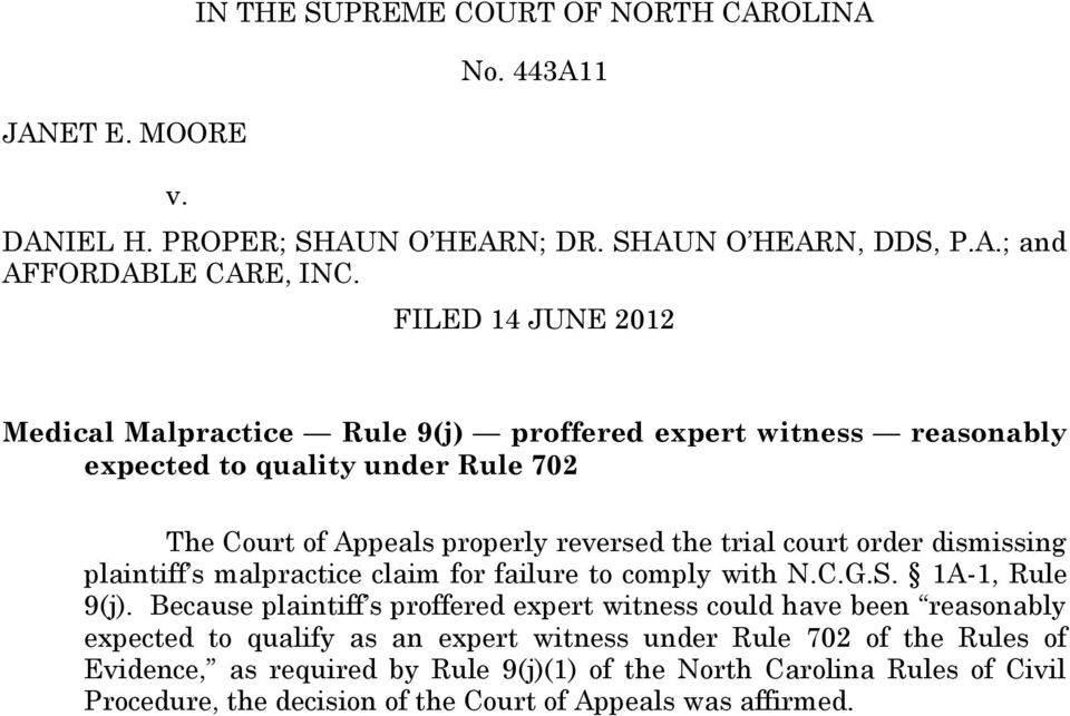 order dismissing plaintiff s malpractice claim for failure to comply with N.C.G.S. 1A-1, Rule 9(j).