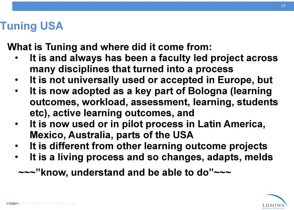 assessment, learning, students etc), active learning outcomes, and It is now used or in pilot process in Latin America, Mexico, Australia, parts