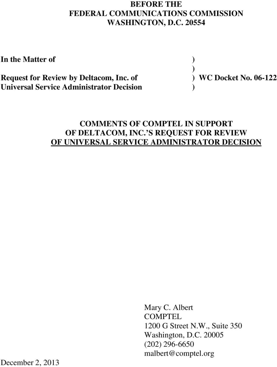 06-122 Universal Service Administrator Decision ) COMMENTS OF COMPTEL IN SUPPORT OF DELTACOM, INC.
