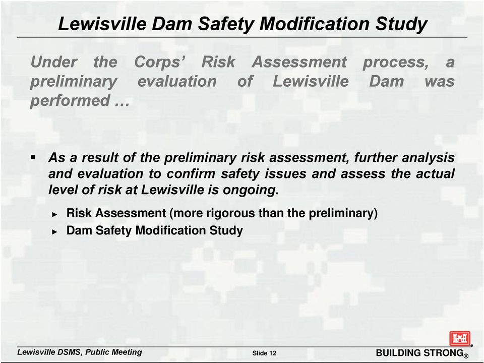 safety issues and assess the actual level of risk at Lewisville is ongoing.