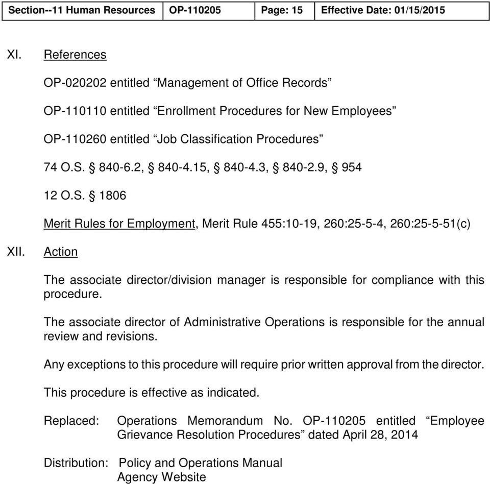 3, 840-2.9, 954 12 O.S. 1806 Merit Rules for Employment, Merit Rule 455:10-19, 260:25-5-4, 260:25-5-51(c) XII.