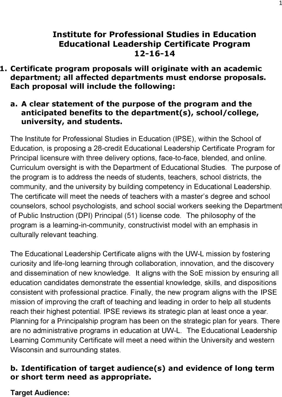 A clear statement of the purpose of the program and the anticipated benefits to the department(s), school/college, university, and students.