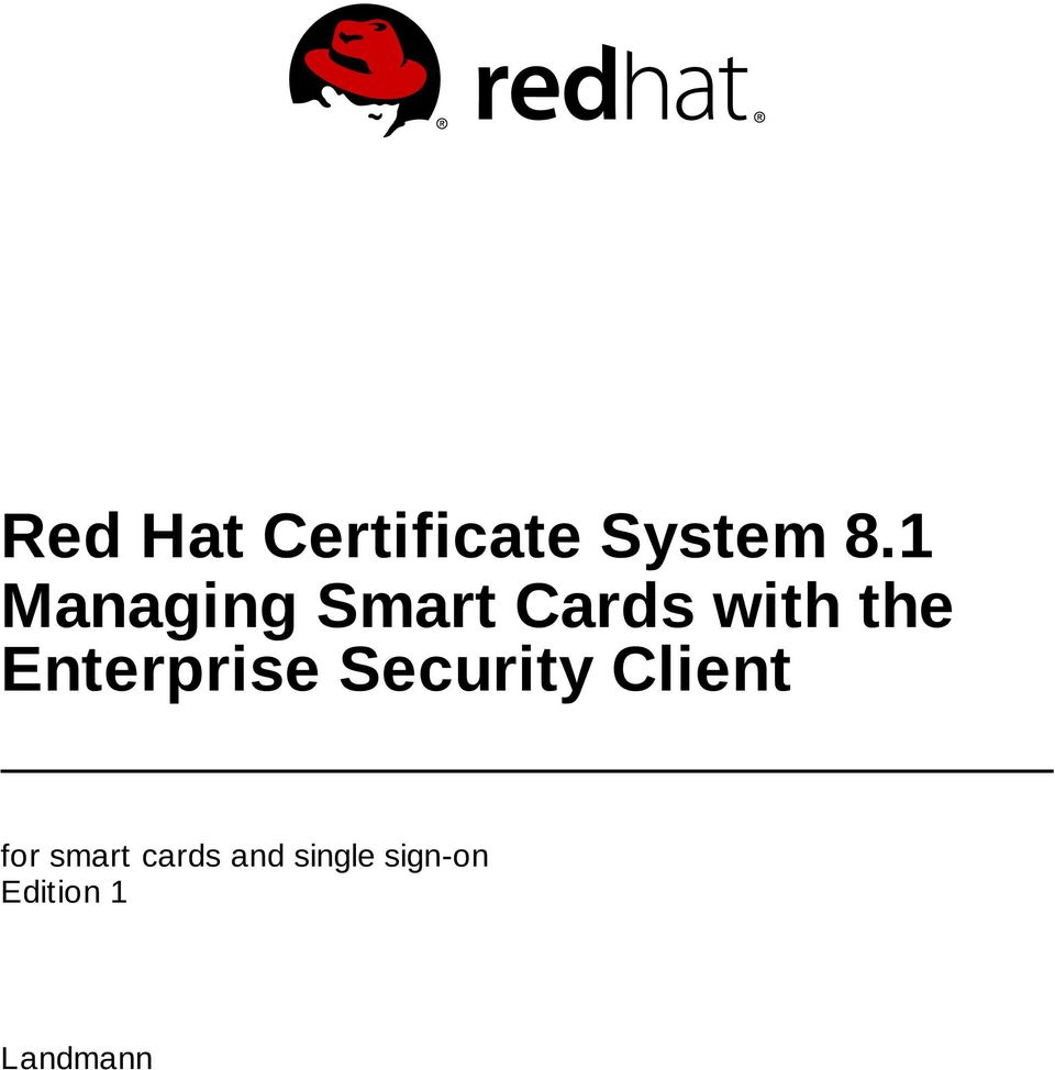 Red Hat Certificate System 8 1 Managing Smart Cards with the
