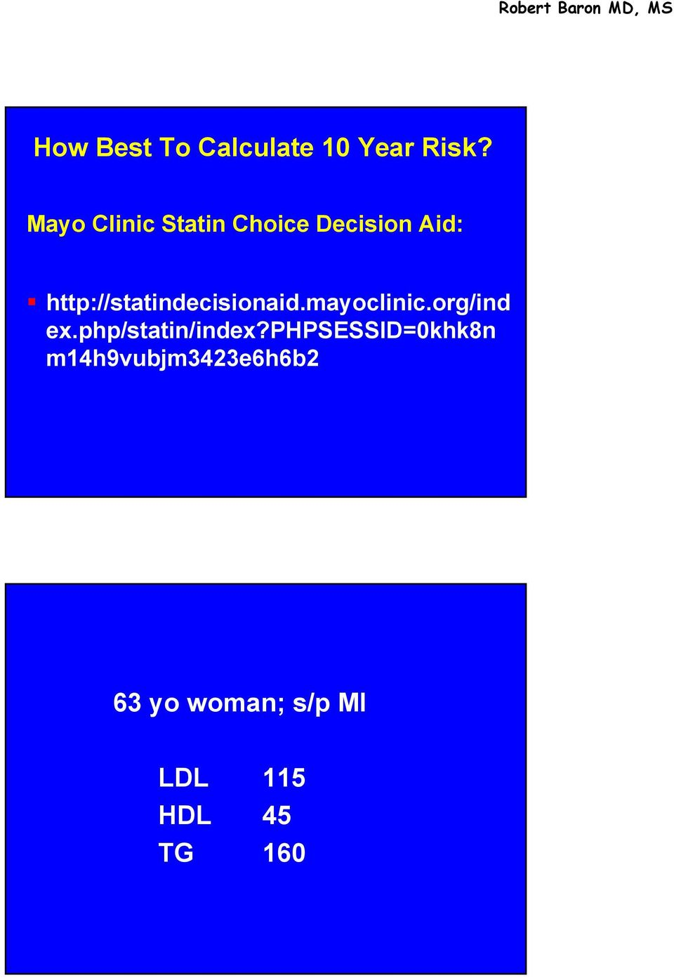 http://statindecisionaid.mayoclinic.org/ind ex.