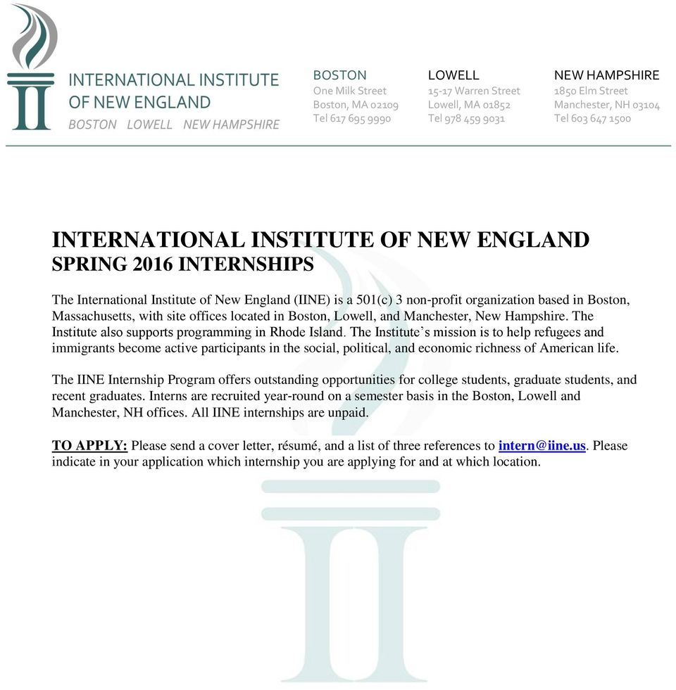 Boston, Lowell, and Manchester, New Hampshire. The Institute also supports programming in Rhode Island.