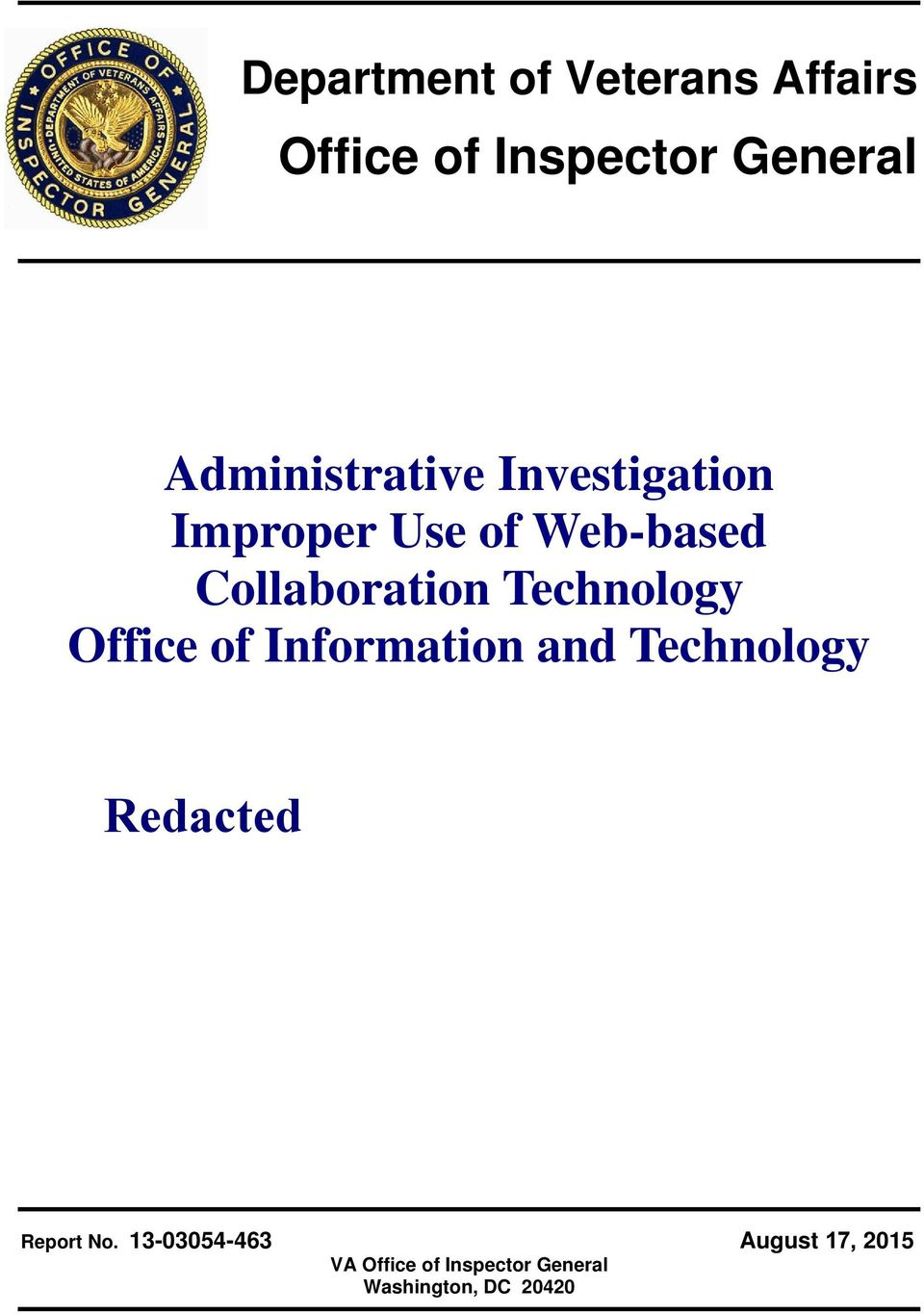 Technology Office of Information and Technology Redacted Report No.
