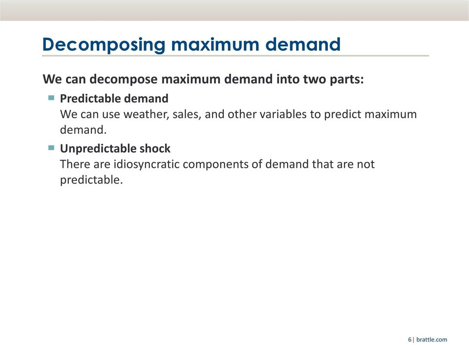 variables to predict maximum demand.