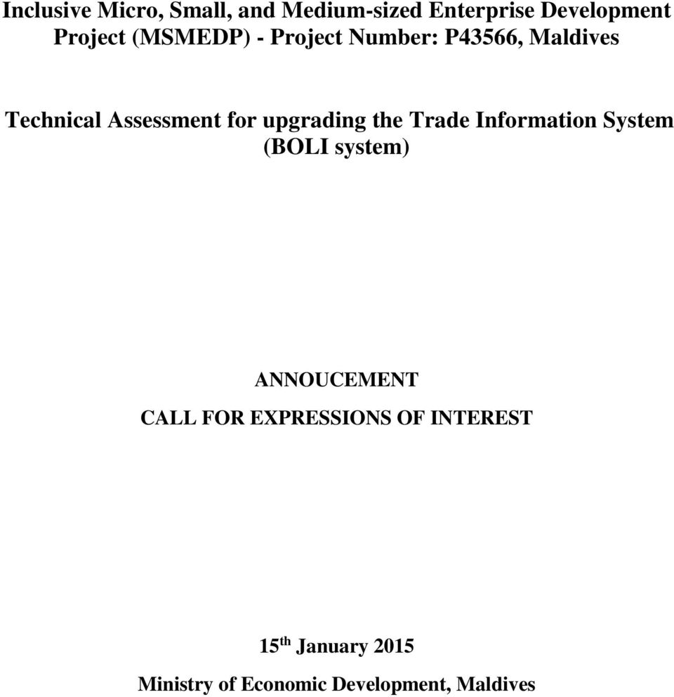 upgrading the Trade Information System (BOLI system) ANNOUCEMENT CALL FOR