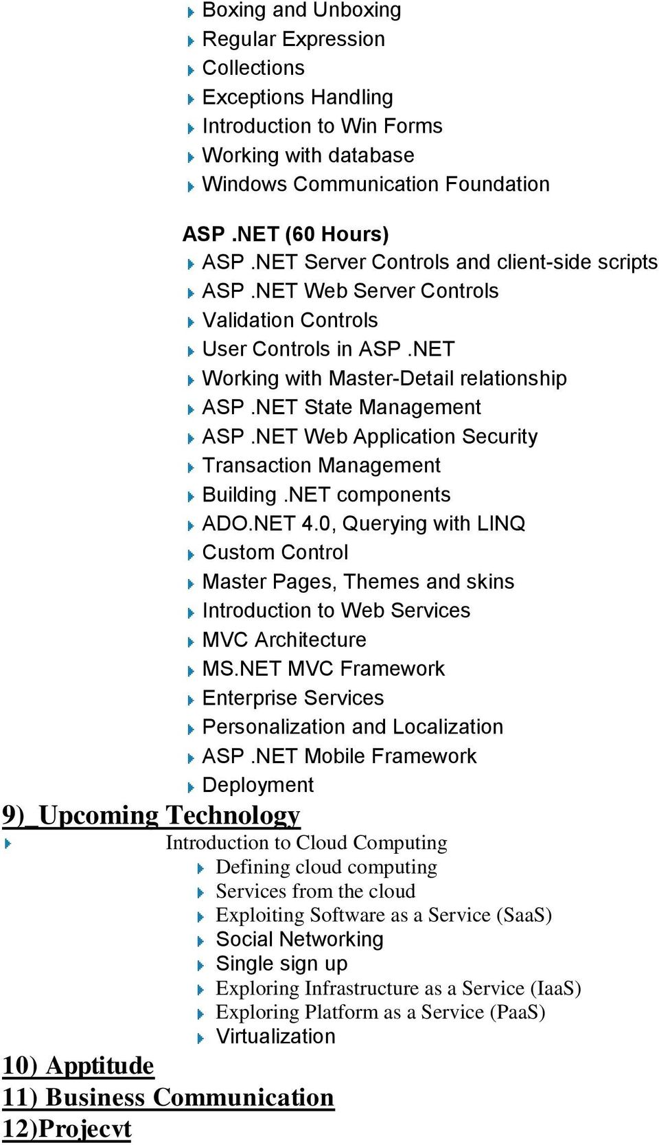 NET Web Application Security Transaction Management Building.NET components ADO.NET 4.