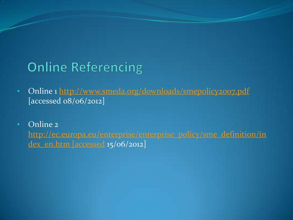 pdf [accessed 08/06/2012] Online 2 http://ec.