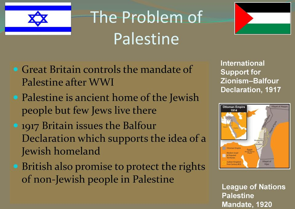 supports the idea of a Jewish homeland British also promise to protect the rights of non-jewish people in