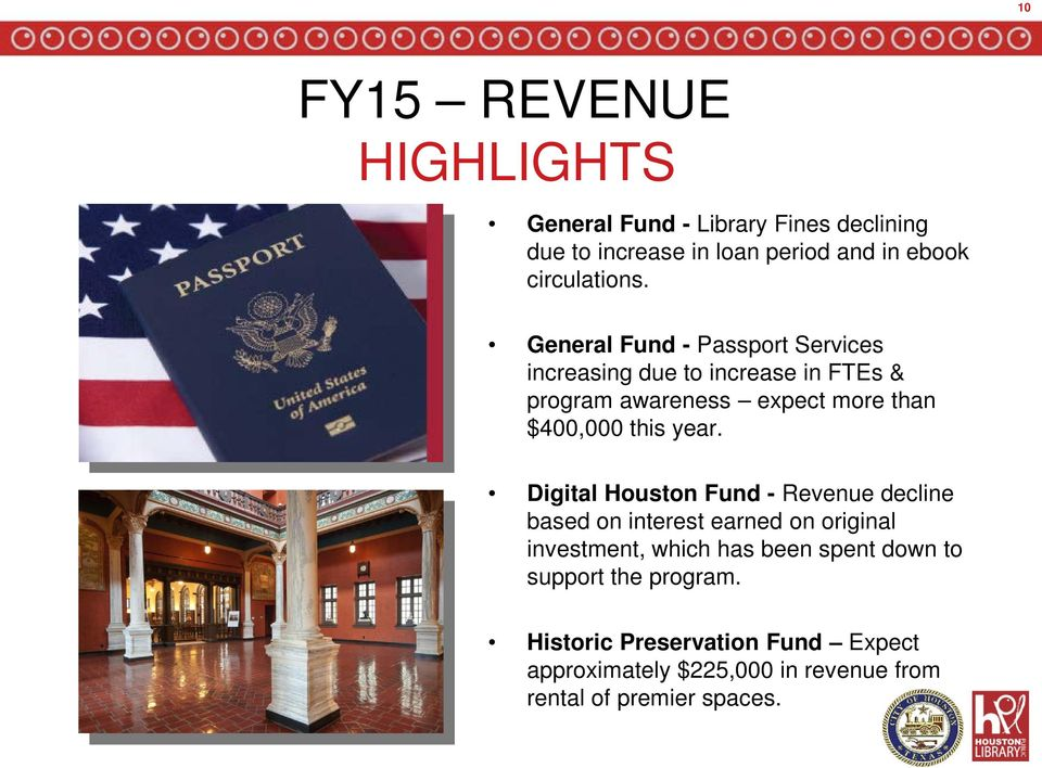 General Fund - Passport Services increasing due to increase in FTEs & program awareness expect more than $400,000 this