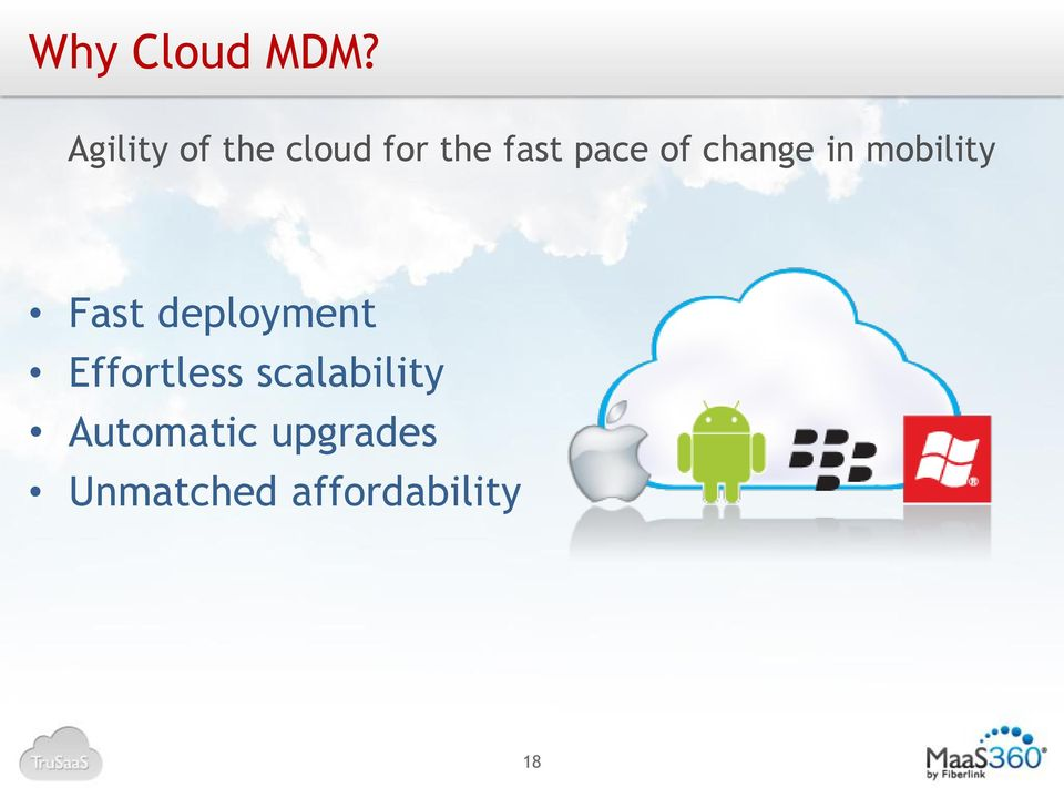 of change in mobility Fast deployment