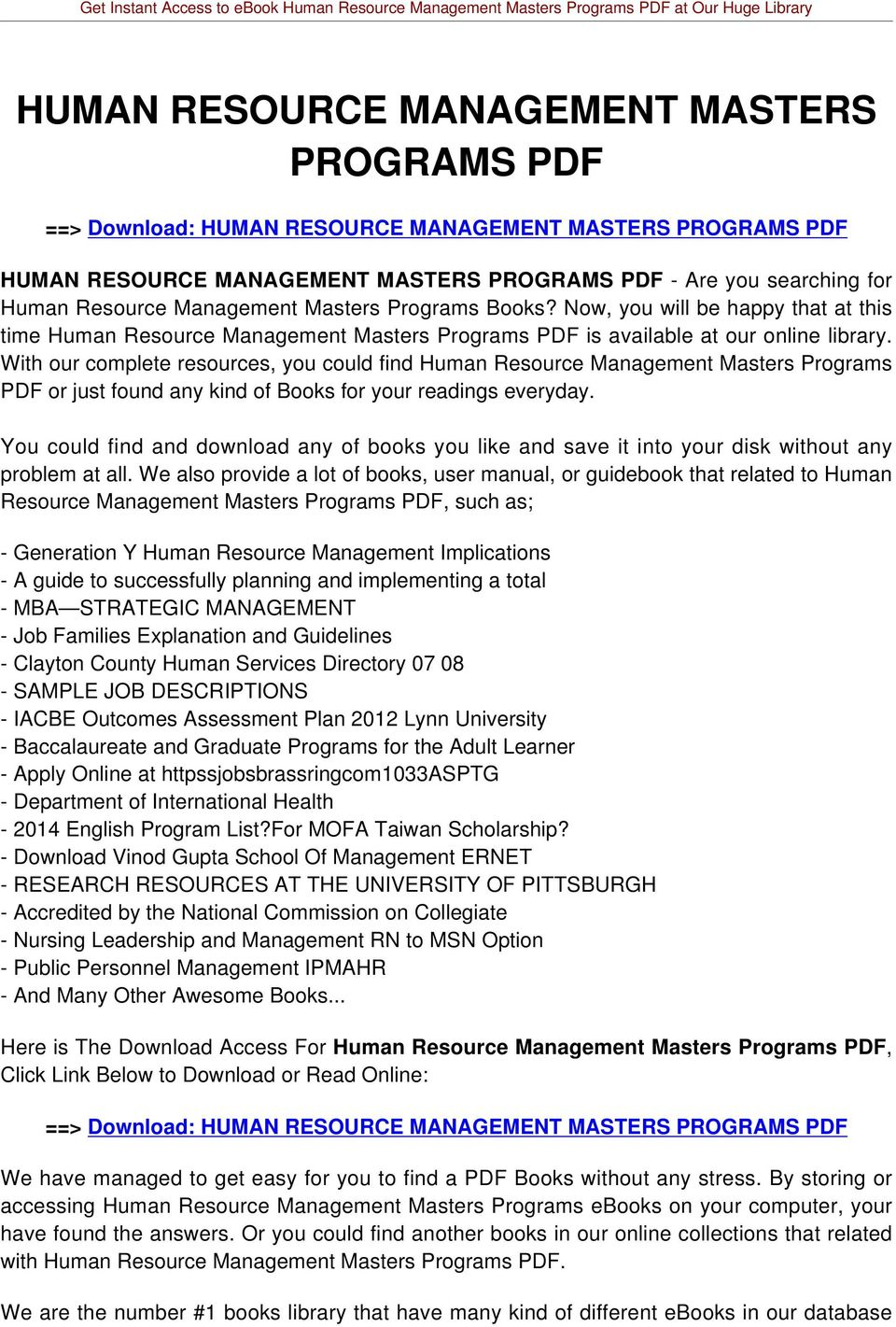 With our complete resources, you could find Human Resource Management Masters Programs PDF or just found any kind of Books for your readings everyday.