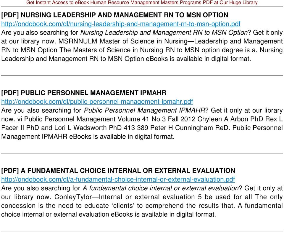 MSRNNULM Master of Science in Nursing Leadership and Management RN to MSN Option The Masters of Science in Nursing RN to MSN option degree is a.