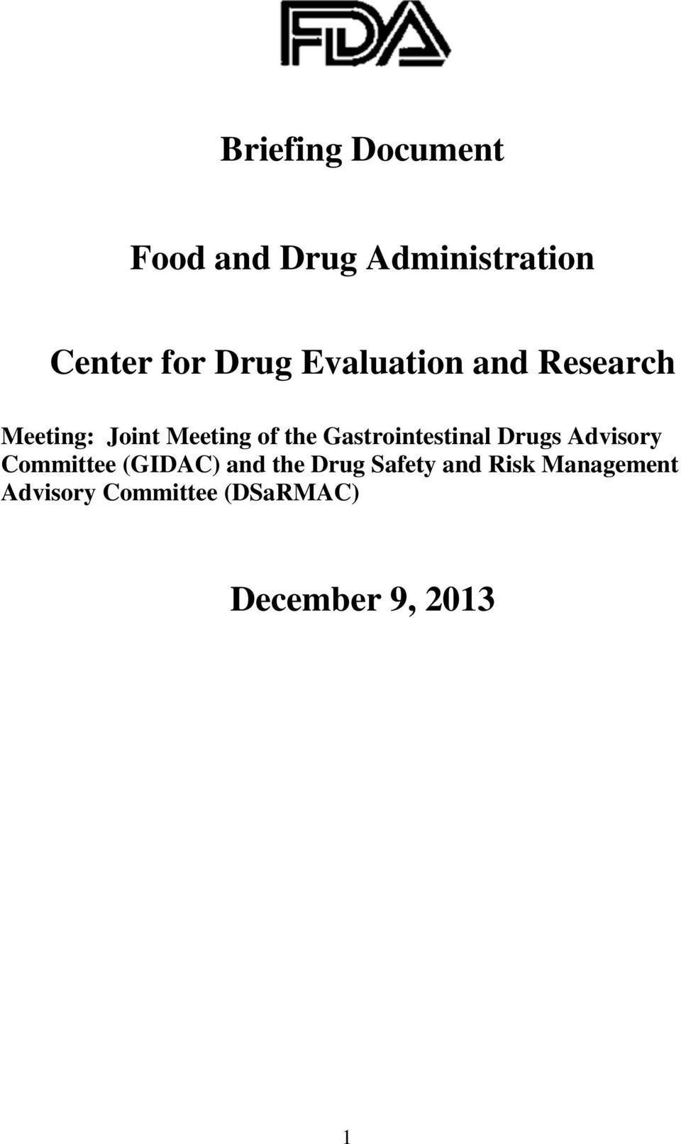 Gastrointestinal Drugs Advisory Committee (GIDAC) and the Drug