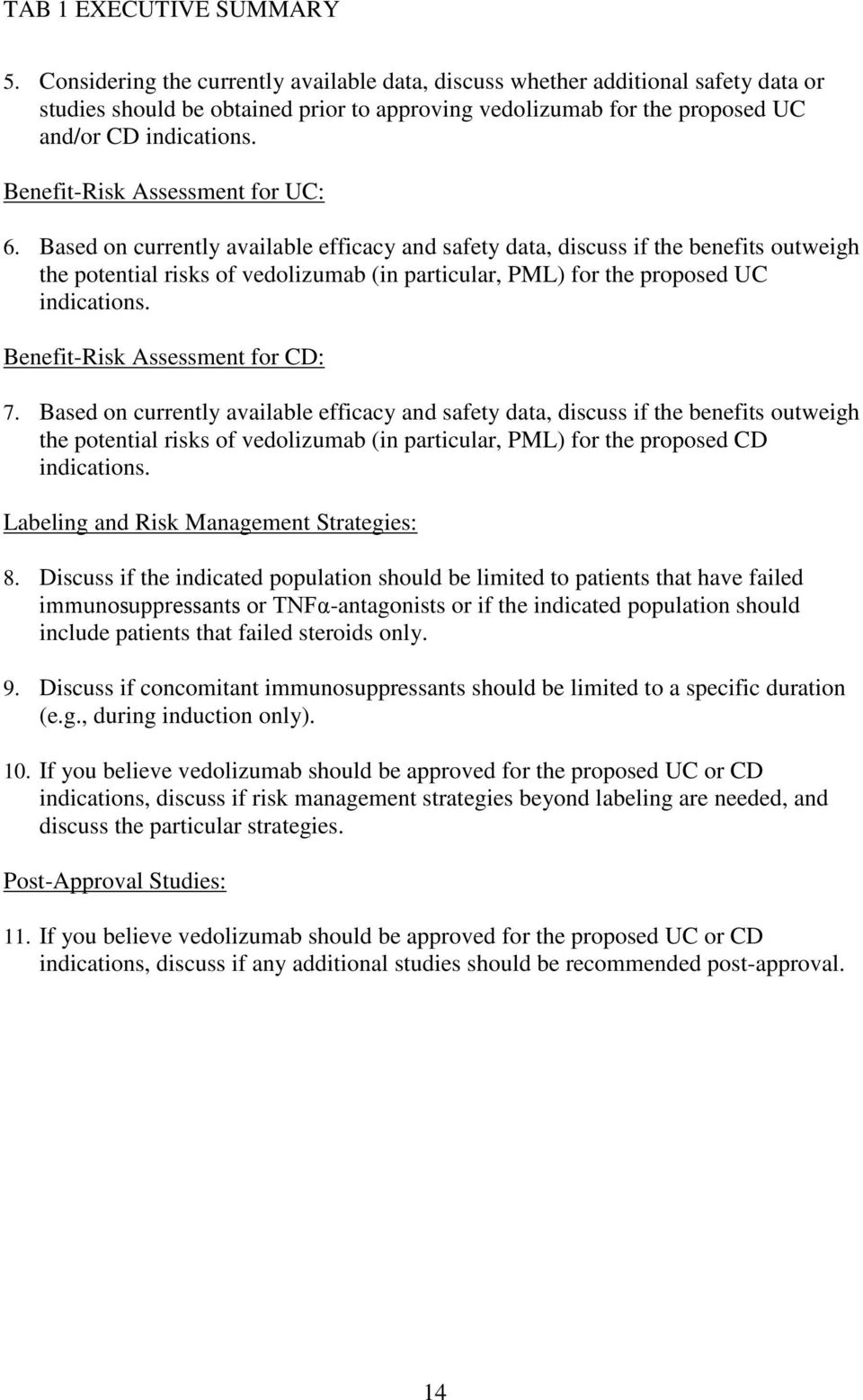 Benefit-Risk Assessment for UC: 6.