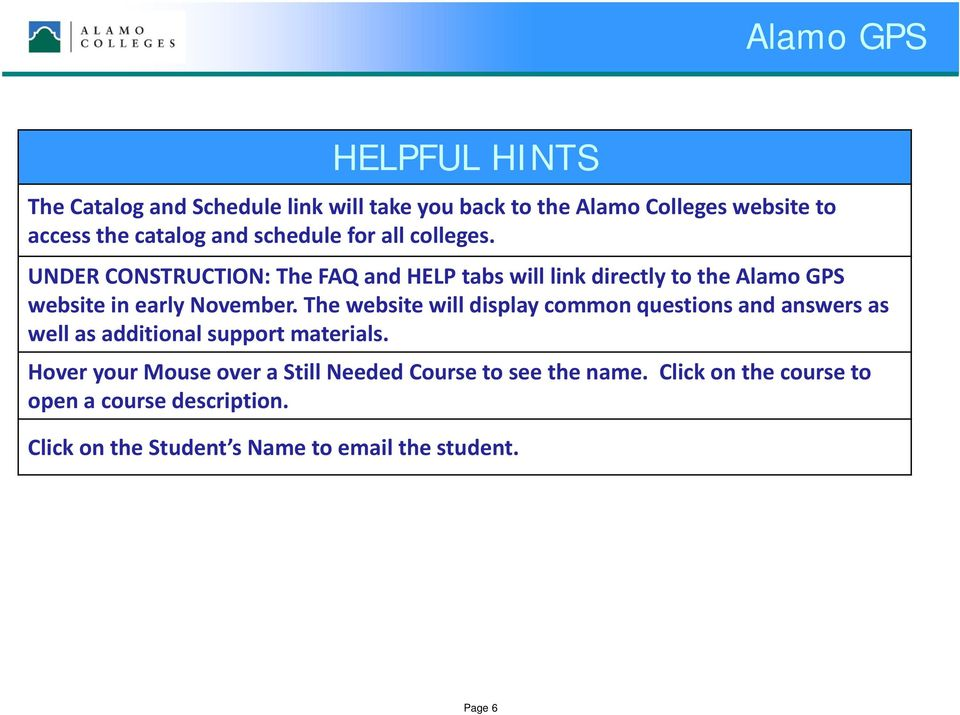 The website will display common questions and answers as well as additional support materials.