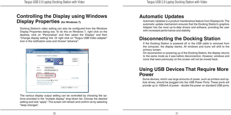 Or right click on Targus USB Video adapter icon in the notification area and choose advance. Automatic Updates Automatic Updates is a product maintenance feature from DisplayLink.