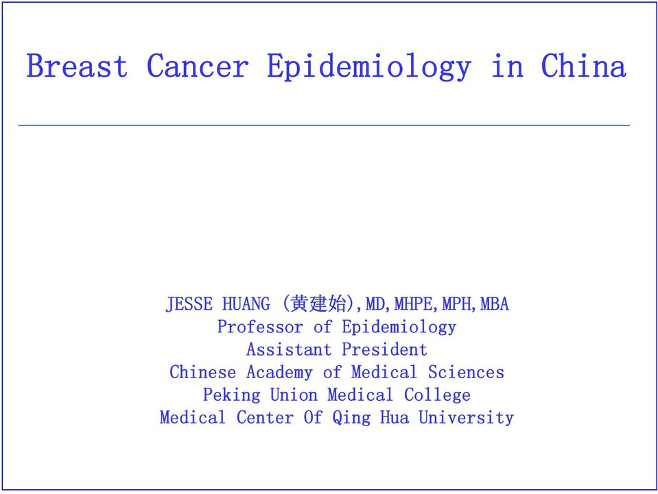 President Chinese Academy of Medical Sciences Peking