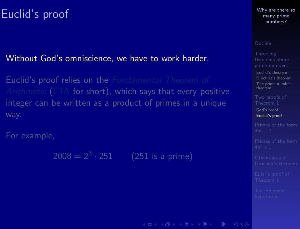which says that every positive integer can be written as a product