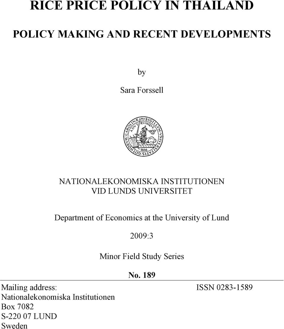 Economics at the University of Lund 2009:3 Minor Field Study Series No.