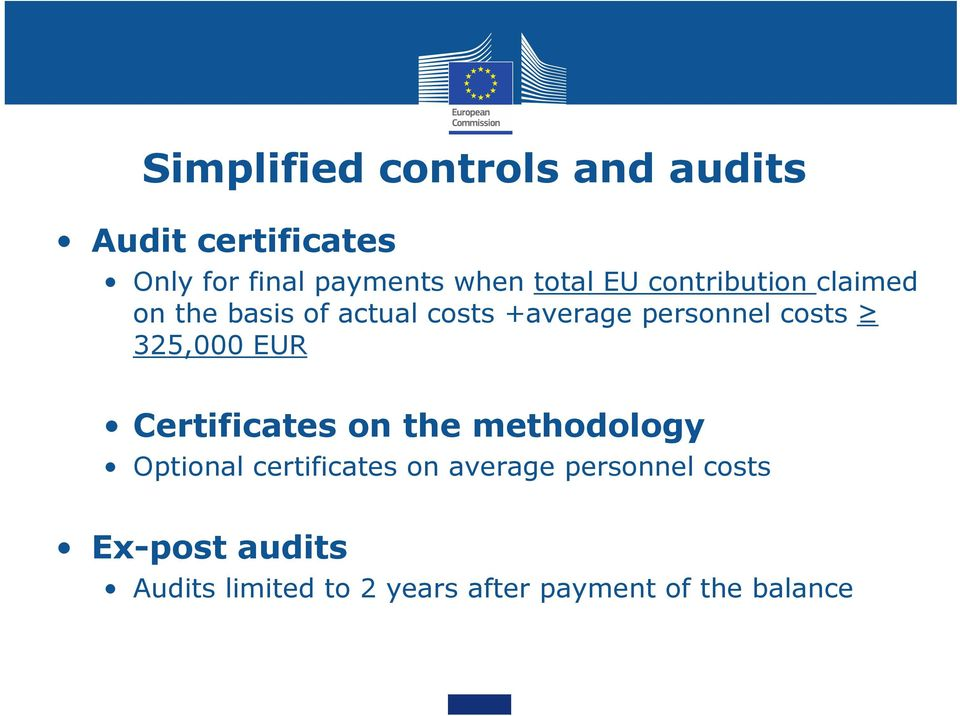 costs 325,000 EUR Certificates on the methodology Optional certificates on
