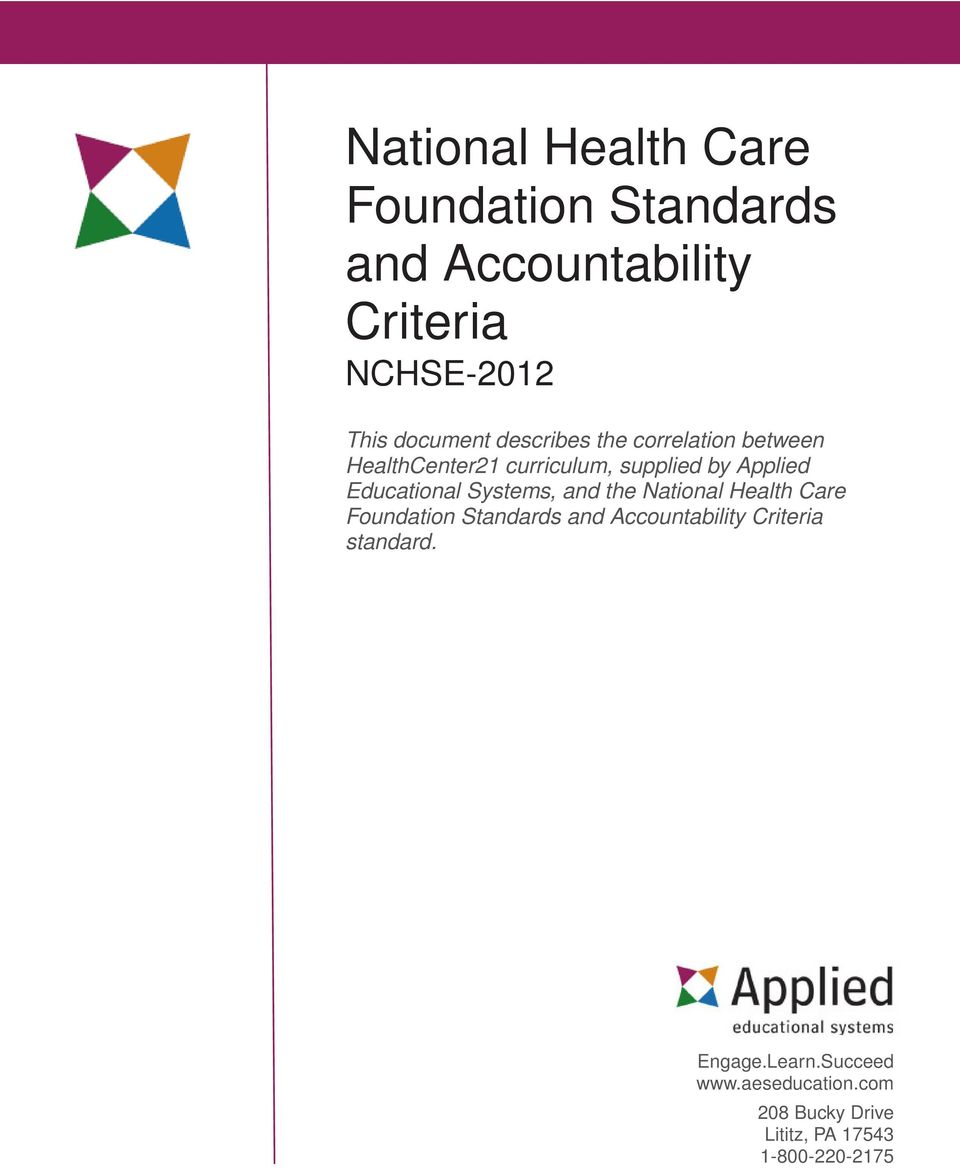 Educational Systems, and the National Health Care Foundation Standards and