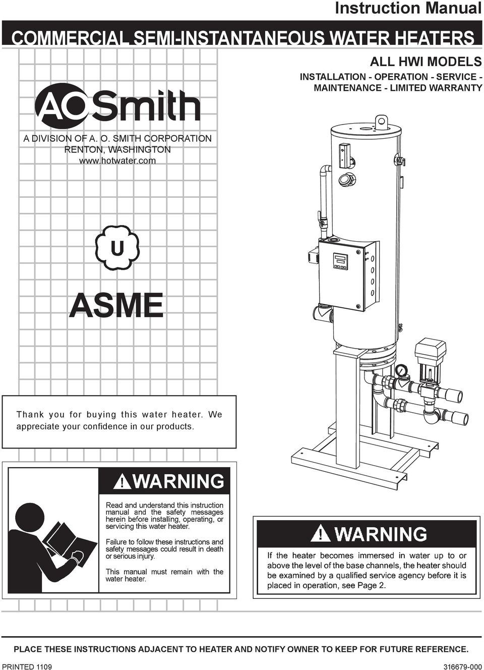 hotwater.com ASME Thank you for buying this water heater. We appreciate your confidence in our products.