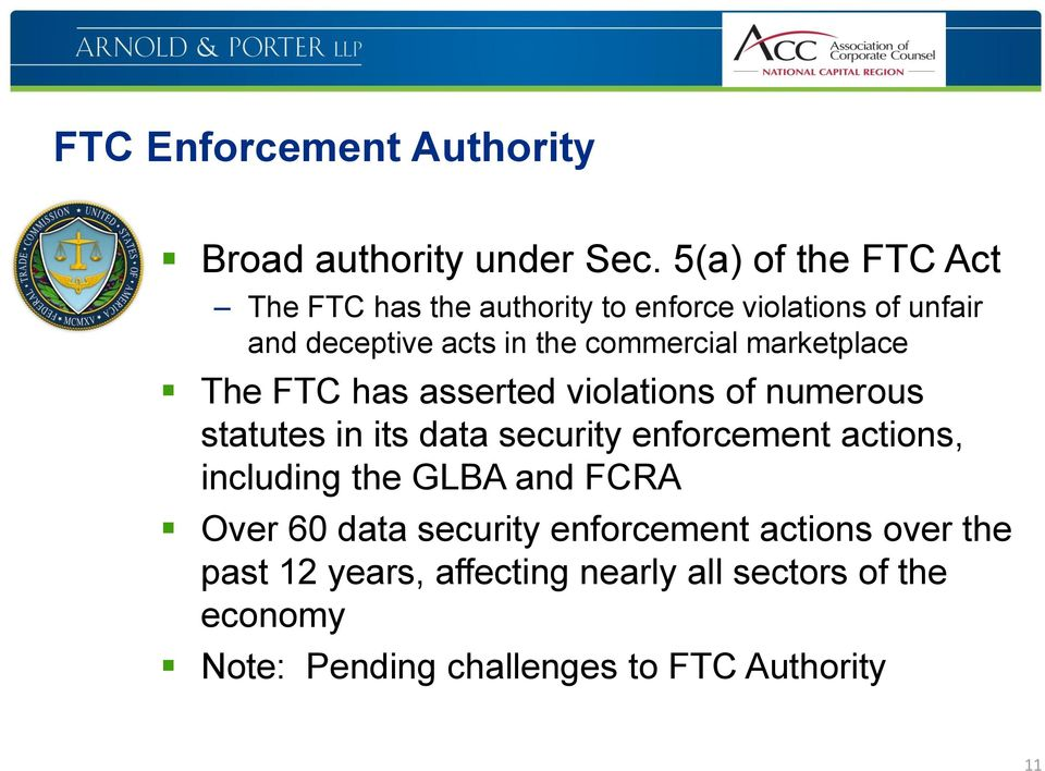 marketplace The FTC has asserted violations of numerous statutes in its data security enforcement actions,