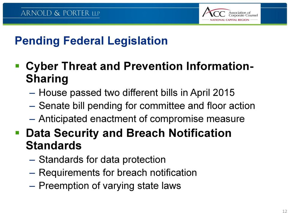Anticipated enactment of compromise measure Data Security and Breach Notification Standards