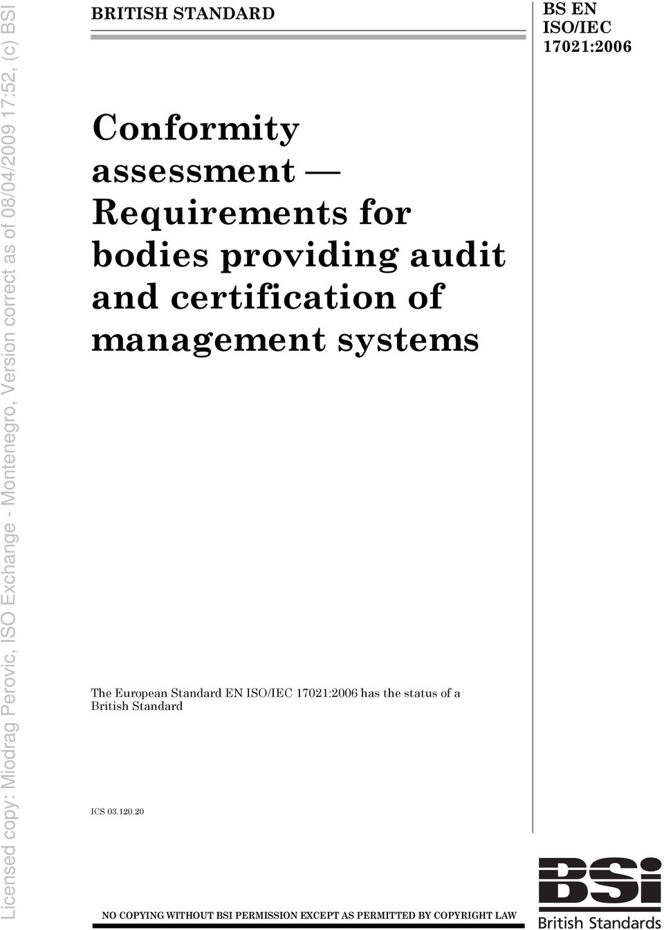management systems The European Standard has the